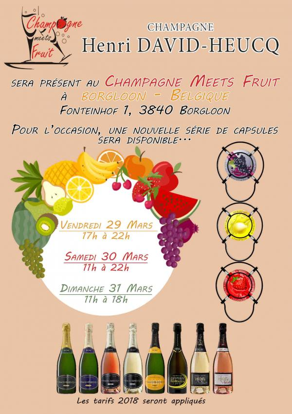 CHAMPAGNE MEETS FRUIT - BORGLOON - 29, 30 & 31 Mars